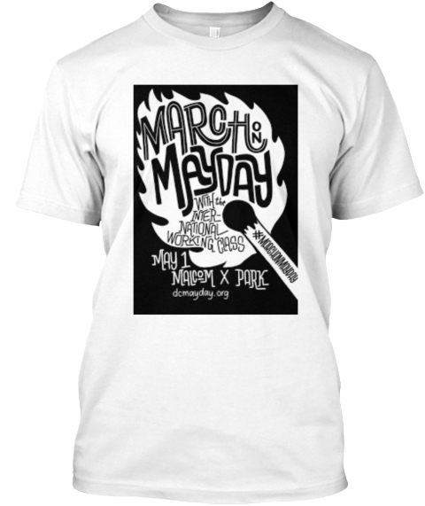 May Day 2017 T Shirt White T-Shirt Front