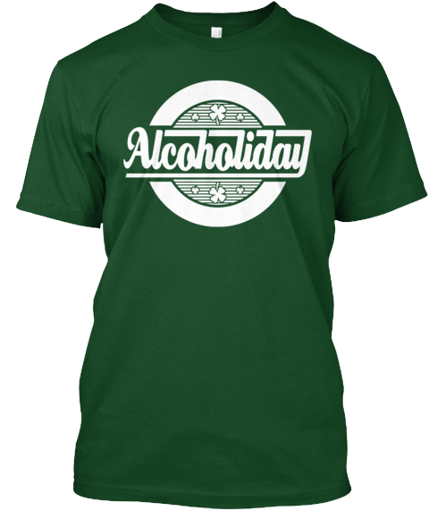 Alcoholiday Deep Forest T-Shirt Front