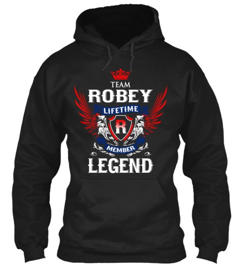 Team Robey Lifetime Member Legend Black Sweatshirt Front