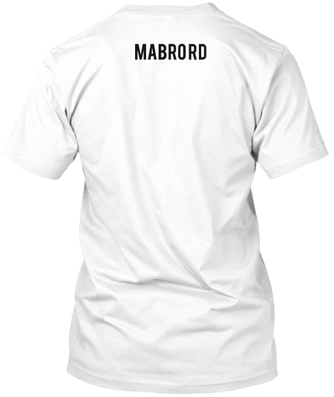 Mabro Rd White T-Shirt Back
