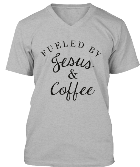 Fueled By Jesus & Coffee T-Shirt Front