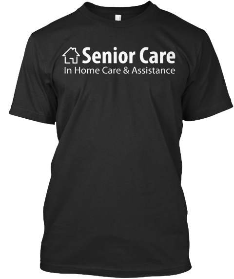 Black Senior Care Black T-Shirt Front