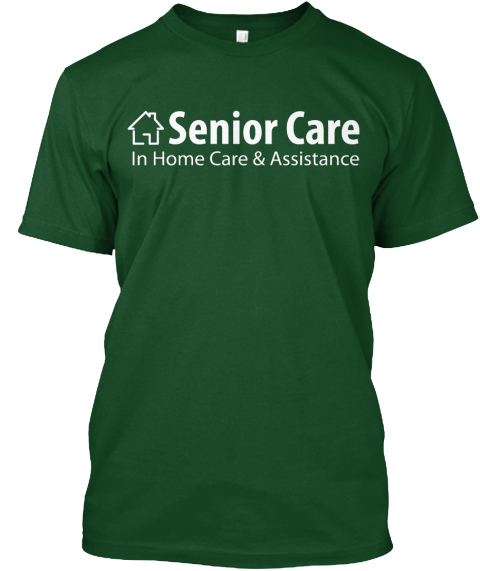Green Senior Care Forest Green T-Shirt Front