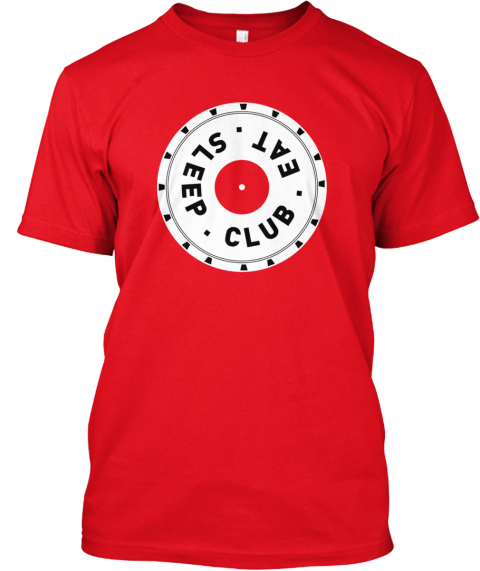 Club Eat Sleep Red T-Shirt Front