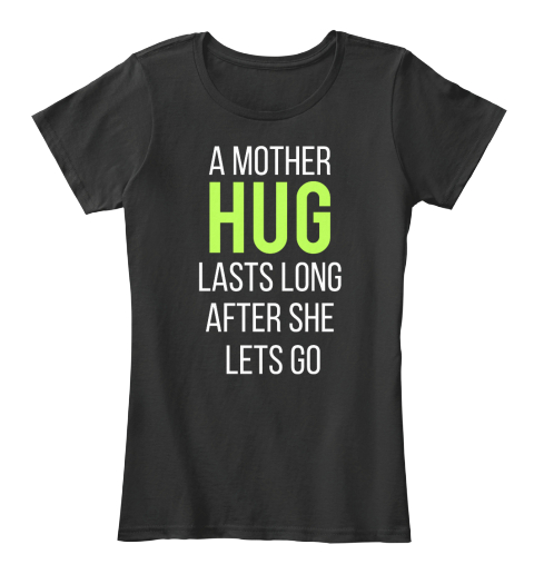 #Mothers Day2017 | Mother Hug Black T-Shirt Front