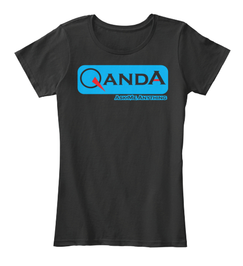 Qanda Ask Me Anything  Black Women's T-Shirt Front