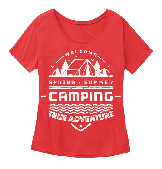 Welcome Spring Summer Camping True Adventure Women's T-Shirt Front