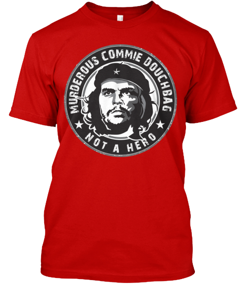Don't Idolize Che Guevera Classic Red T-Shirt Front