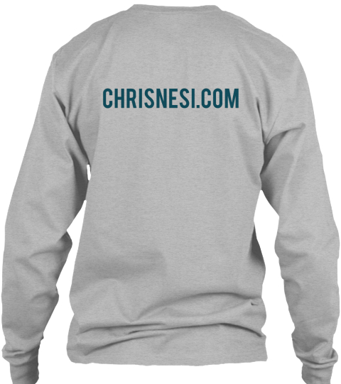 Chrisnesi.Com Sport Grey Long Sleeve T-Shirt Back