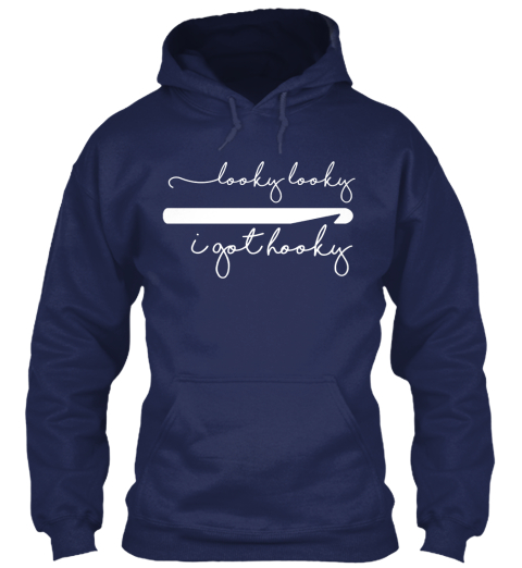 Looky Looky I Got Hooky Navy Sweatshirt Front