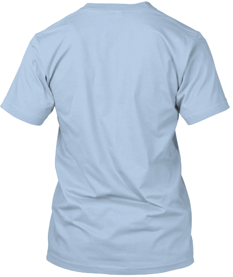 Teespring   Giving Back Baby Blue T-Shirt Back