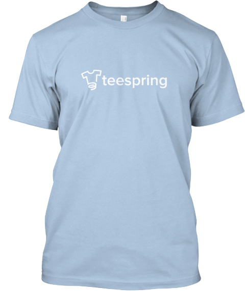 Teespring   Giving Back Baby Blue T-Shirt Front