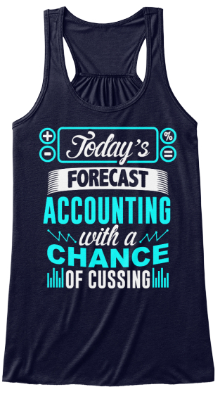 Today's Forecast Accounting With A Chance Of Cussing Women's Tank Top Front