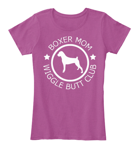 Boxer Momwiggle Butt Club Heathered Pink Raspberry Women's T-Shirt Front