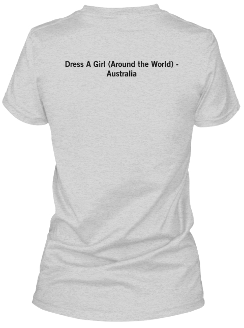 Dress A Girl (Around The World)    Australia Heather Gray T-Shirt Back