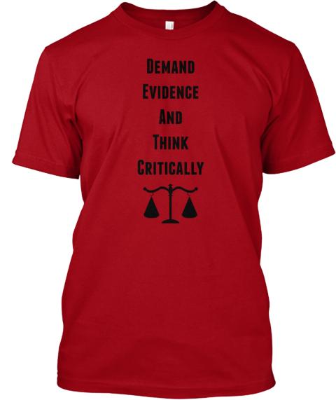 03e2e64e0 Demand Evidence And Think Critically - Demand Evidence And Think ...