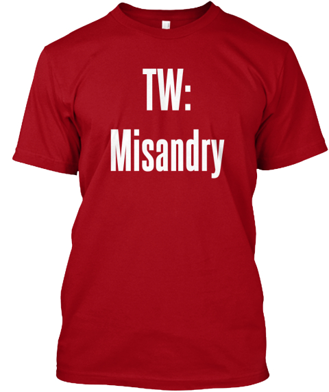 Tw: Misandry Deep Red T-Shirt Front
