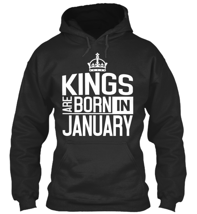 Kings-01-Ition-Are-Born-In-January-Standard-College-Hoodie