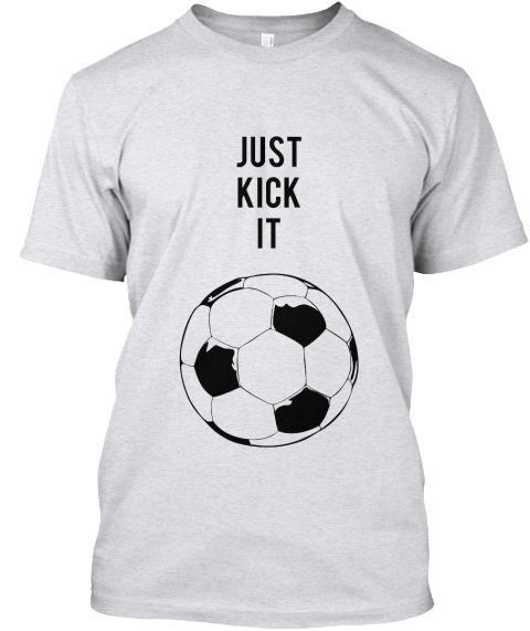 U buy 1 and support 2 soccer teams just kick it for I support two teams t shirt