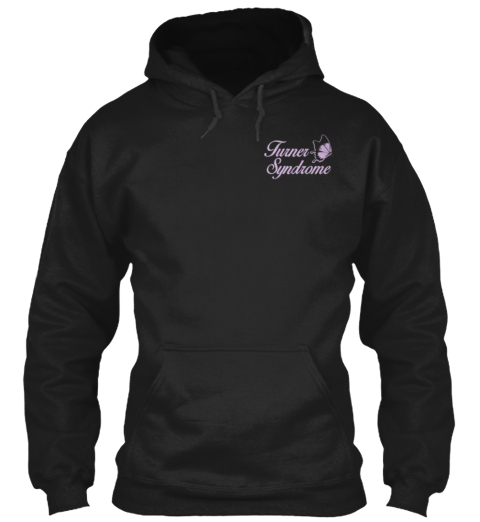Adult Turner Syndrome Support Hoodies! Black T-Shirt Front