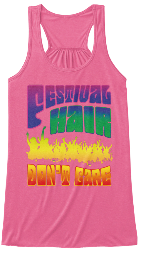 Festival Hair Don't Care Neon Pink Tank Top Front