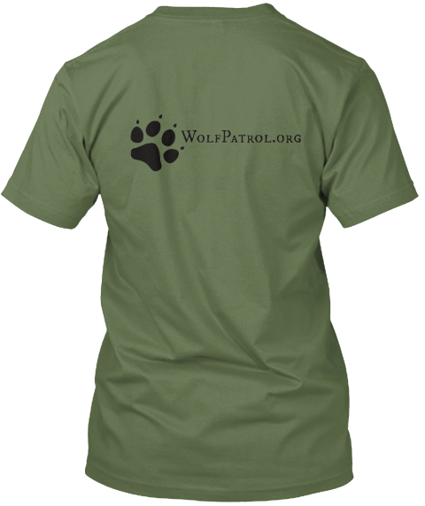 Wolf Patrol   Paws On The Ground Olive T-Shirt Back