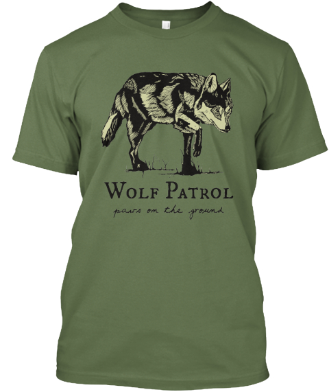 Wolf Patrol   Paws On The Ground Olive T-Shirt Front
