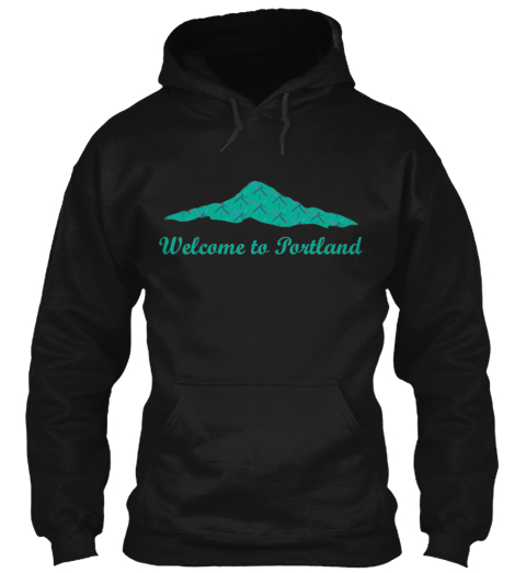 Limited Edition Welcome To Portland Hood Black T-Shirt Front
