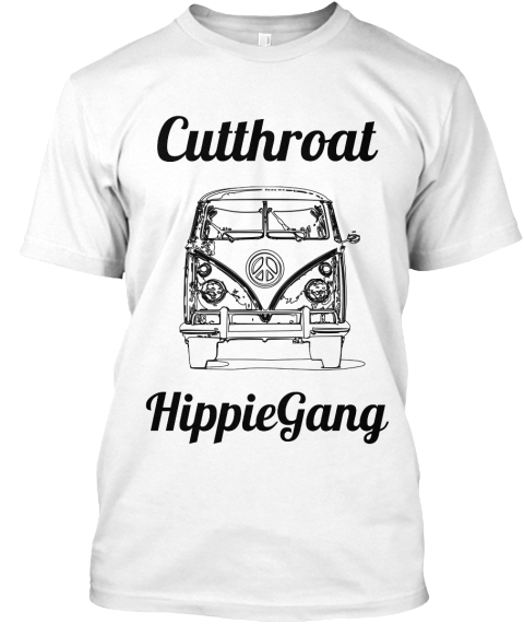 Cutthroat Hippie Gang White T-Shirt Front