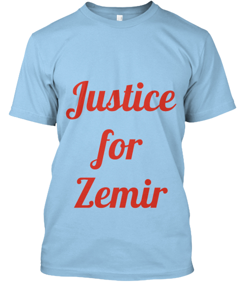 Justice For Zemir Light Blue T-Shirt Front