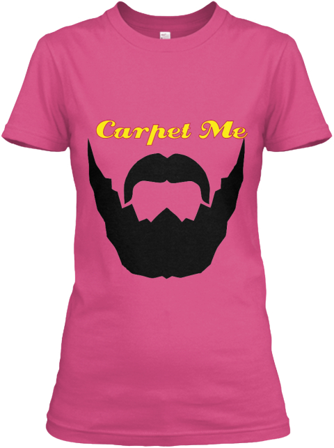Carpet Me  Wow Pink Women's T-Shirt Front
