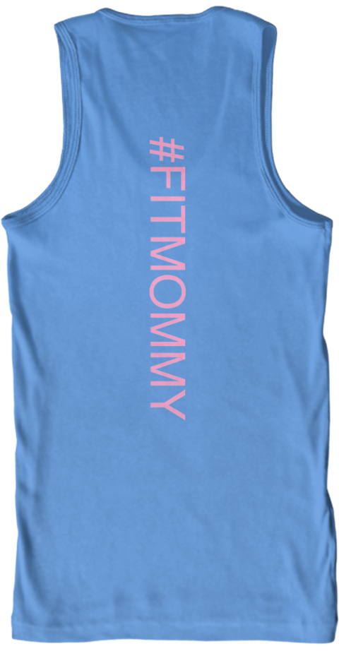 #Fitmommy Carolina Blue Tank Top Back