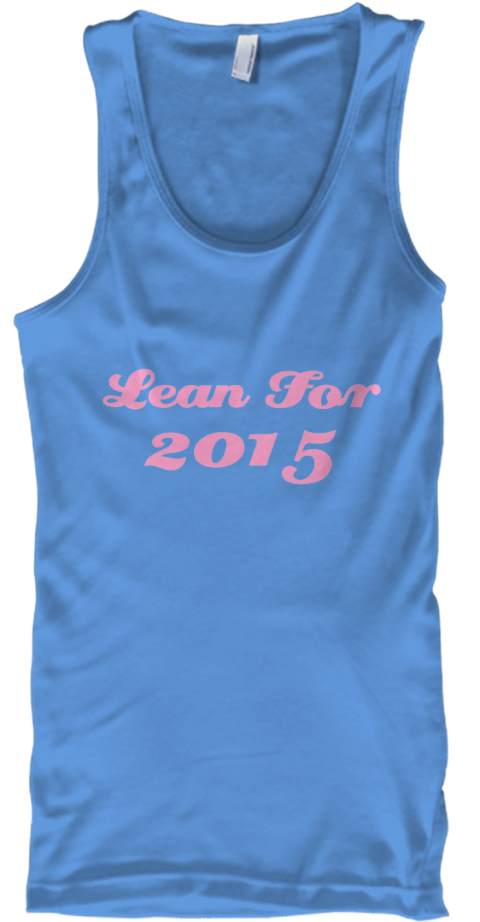 Lean For 2015 Carolina Blue Tank Top Front