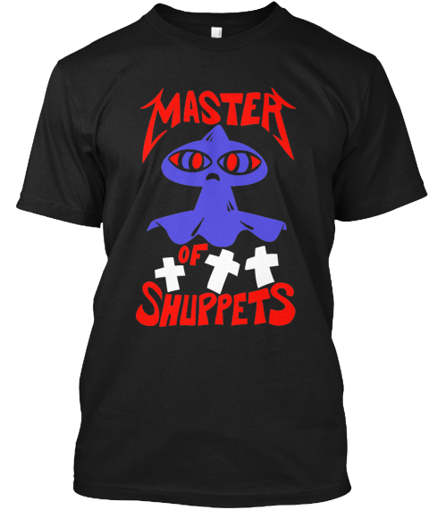 Master Of Shuppets Black T-Shirt Front