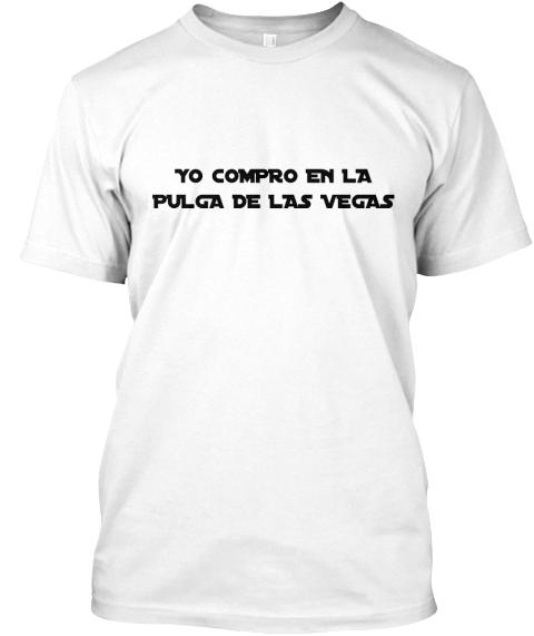 La Pulga De Las Vegas >> La Pulga De Las Vegas Souvenir T Shirt
