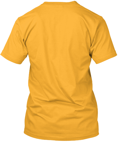 Let The Beekeeper Handle It! Gold T-Shirt Back