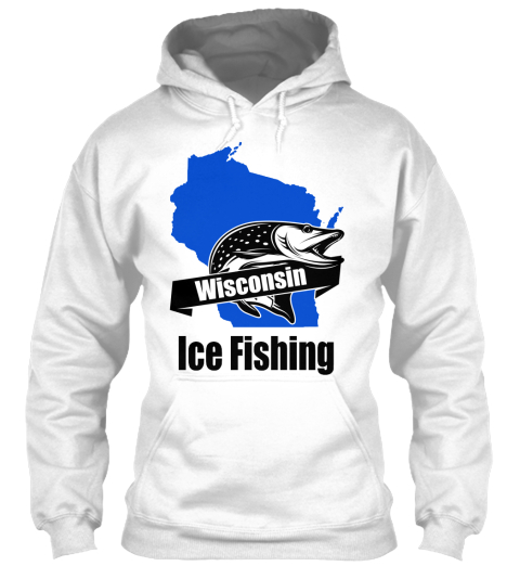 wisconsin ice fishing products teespring