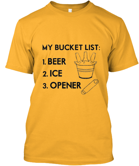 Bucket list products teespring for Bucket squad gold shirt