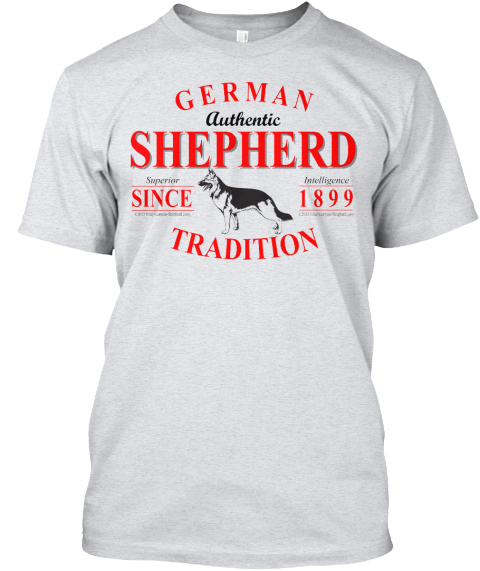 Hey! Show The World Your German Shepherd Spirit And Get Your Own Limited%2 C One Of A Kind Gsd T Shirt Now Before Time... Ash T-Shirt Front
