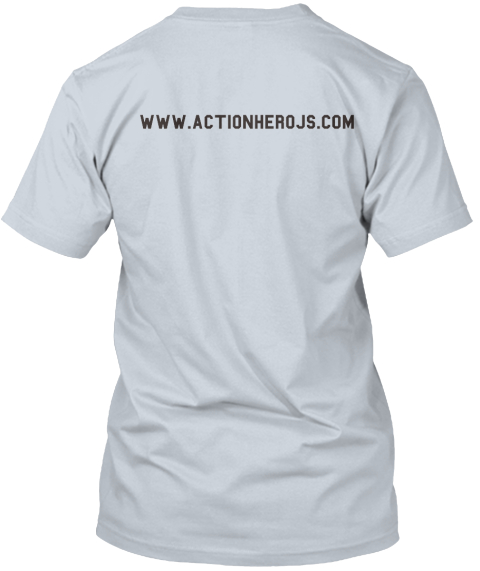 Www.Actionherojs.Com New Silver T-Shirt Back