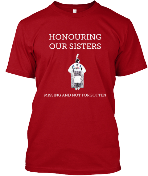 Honouring Our Sisters Missing And Not Forgotten Deep Red T-Shirt Front