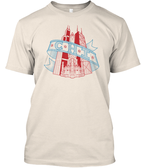 Chi: An Ode To Chicago (Limited Edition) Creme T-Shirt Front