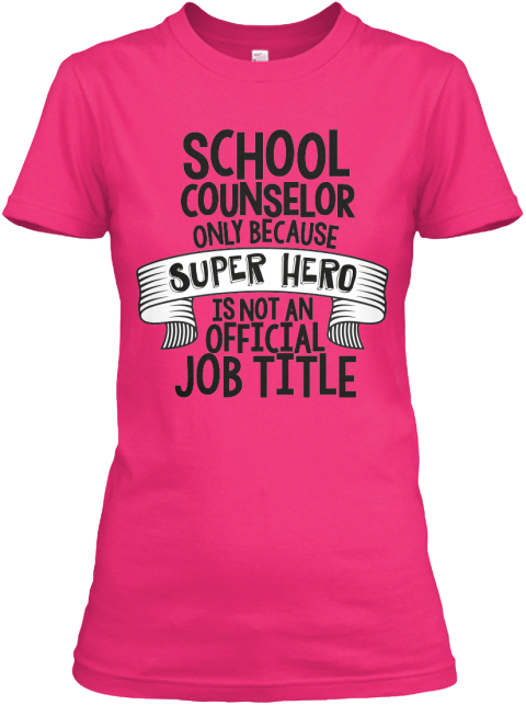 School Counselor Heliconia Women's T-Shirt Front