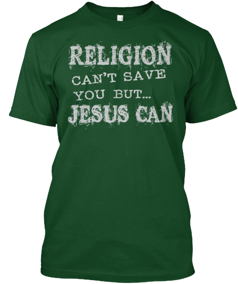 religion can 39 t save you men 39 s black t products from jump 4
