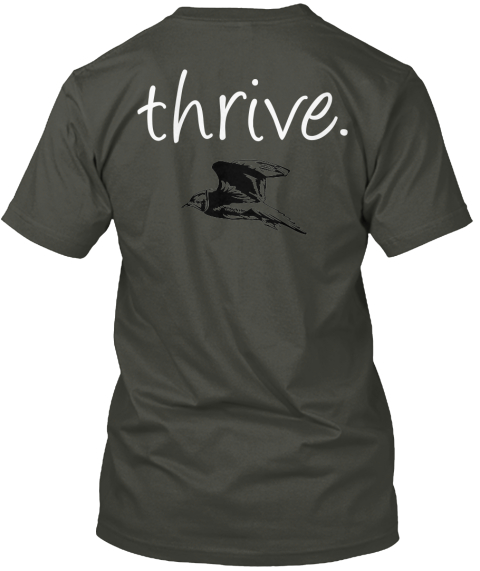 Thrive. Smoke Gray T-Shirt Back