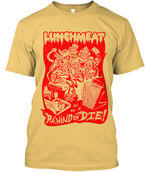 Lunchmeat  Rewind Or Die Tee Ginger T-Shirt Front