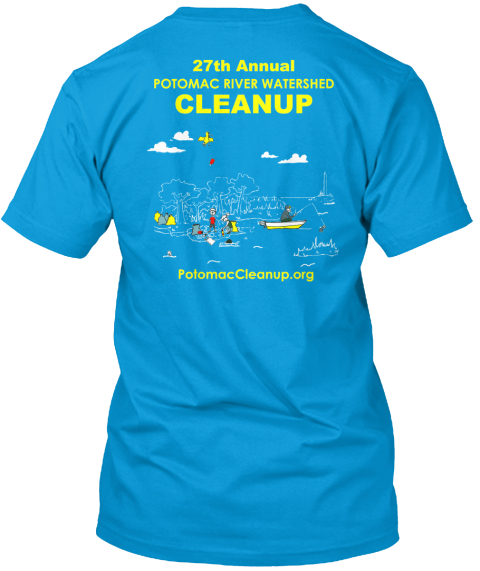 27th Annual Potomac Cleanup T Shirts Teal T-Shirt Back