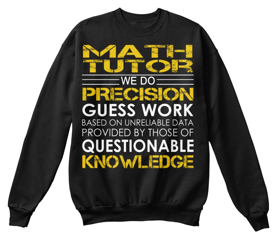 Math Tutor nous ne Precision GUESS-travail basé basé GUESS-travail sur le Standard Unisexe Sweat e5f41f