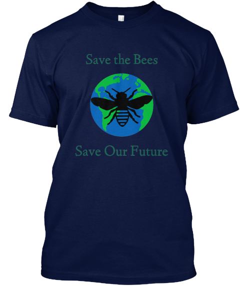 Save The Bees Save The Bees Save Our Future Products