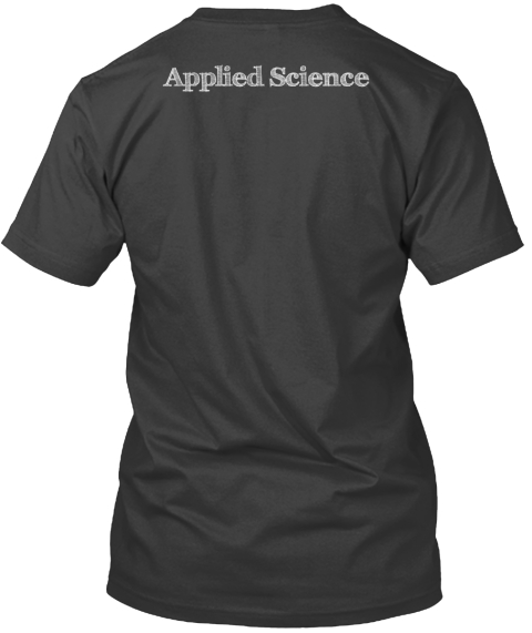 Applied Science Coal T-Shirt Back